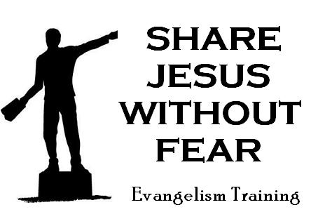 Share Jesus Without Fear Monthly Evangelism Training Class